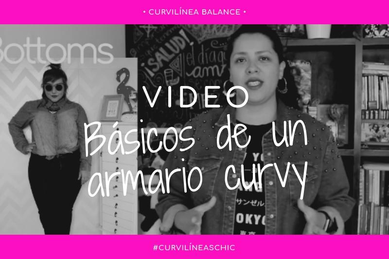 Curvilíneas Chic - 1. ¿Cuáles son los básicos de un armario curvy?