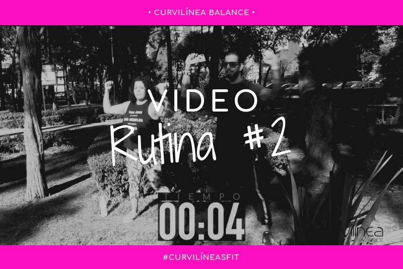 Curvilíneas Fit - Rutina 2 - Principiantes