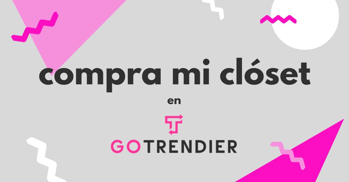 compra mi closet en Go Trendier
